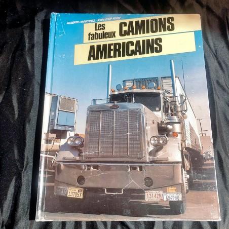 Livre : Les Fabuleux camions Américains