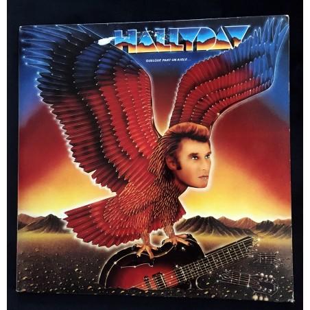 Johnny Hallyday - Quelque part un aigle - Disque Vinyl Edition Originale
